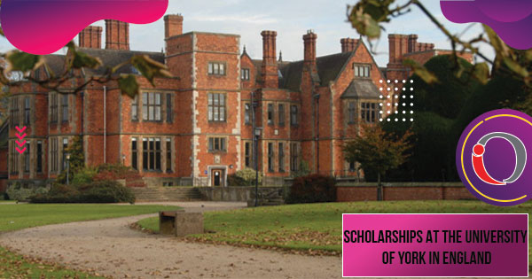Scholarships at the University of York in England