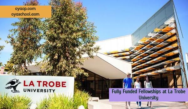 Fully Funded Fellowships at La Trobe University