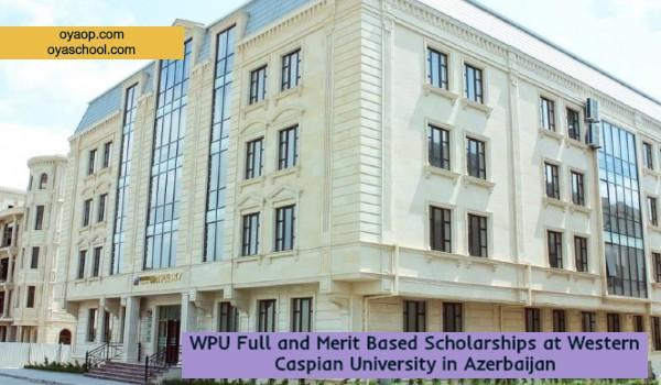 Full And Merit Based Scholarships In Azerbaijan Oya School