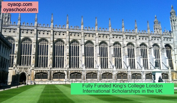 Fully Funded King's College London International Scholarships in the UK