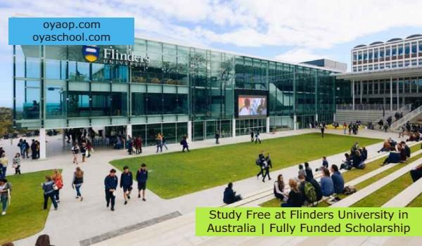 Study Free at Flinders University in Australia   Fully Funded Scholarship