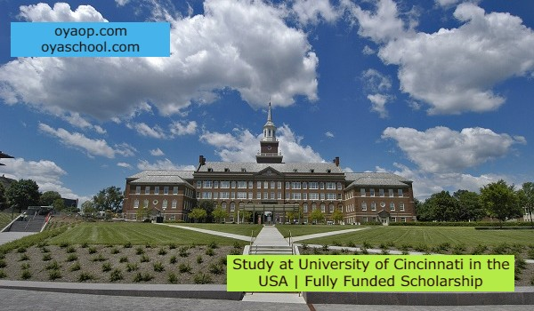 Study at University of Cincinnati in the USA   Fully Funded Scholarship