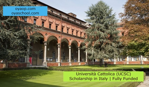 Università Cattolica (UCSC) Scholarship in Italy | Fully Funded