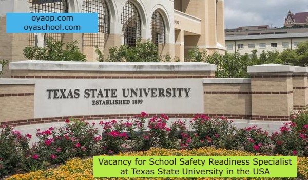 Vacancy for School Safety Readiness Specialist at Texas State University in the USA