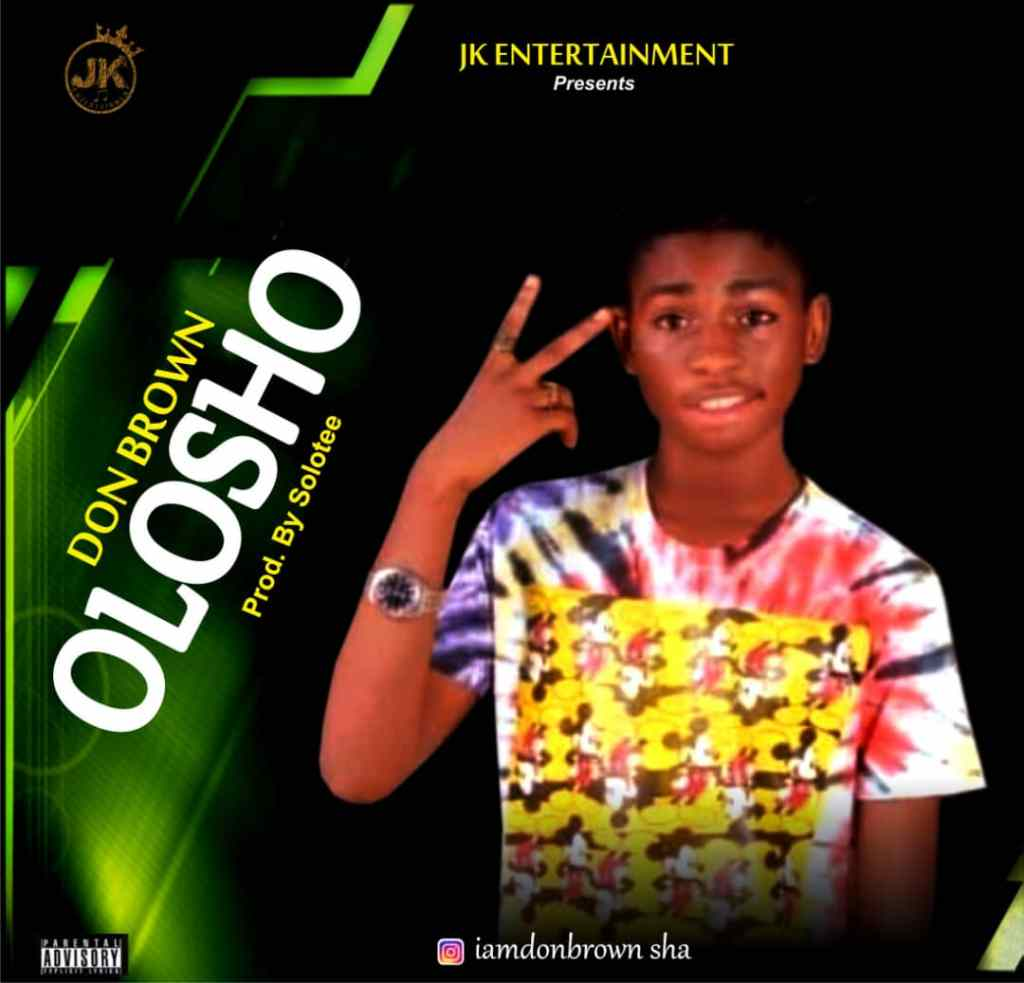 Don Brown – Olosho ( prod by solotee )