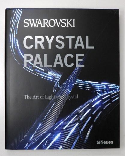 Swarovski Crystal Palace The Art of Light and Crystal