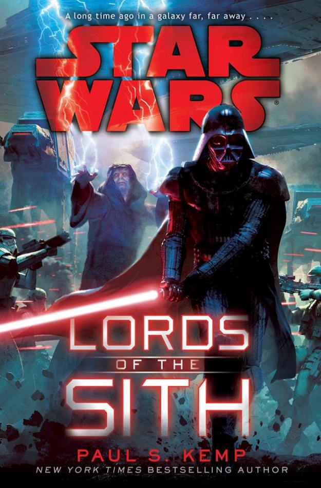 Lords of the Sith by Paul S. Kemp.