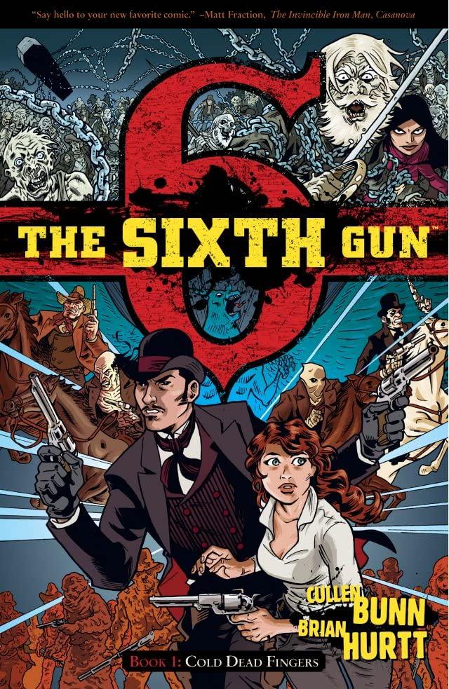 thesixthgun 25 Best Bingeable Comics on ComiXology Unlimited | IGN