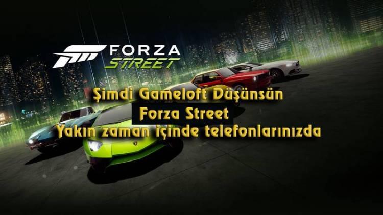 forza street mobil oyun yakın zaman içinde geliyor