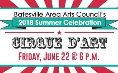 Batesville Area Arts Council hosts Annual Summer Celebration Fundraiser Friday, June 22!