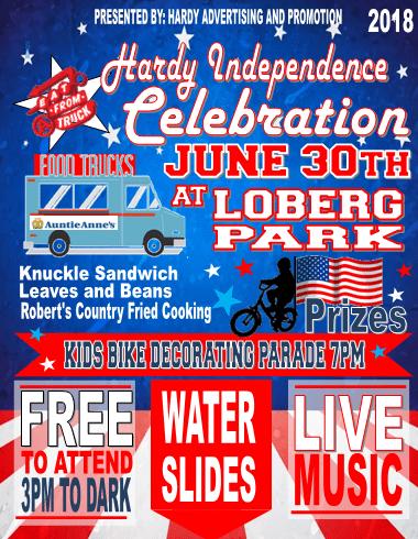 Hardy Independence Celebration June 30 at Loberg Park in Hardy!!