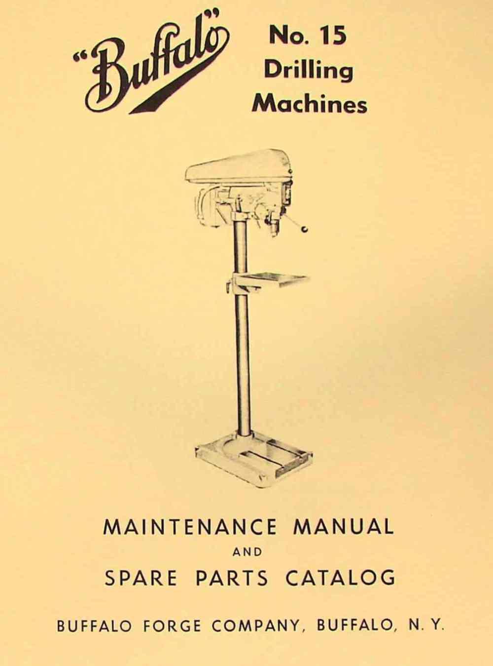 medium resolution of buffalo no 15 drilling machine drill press instructions parts manual
