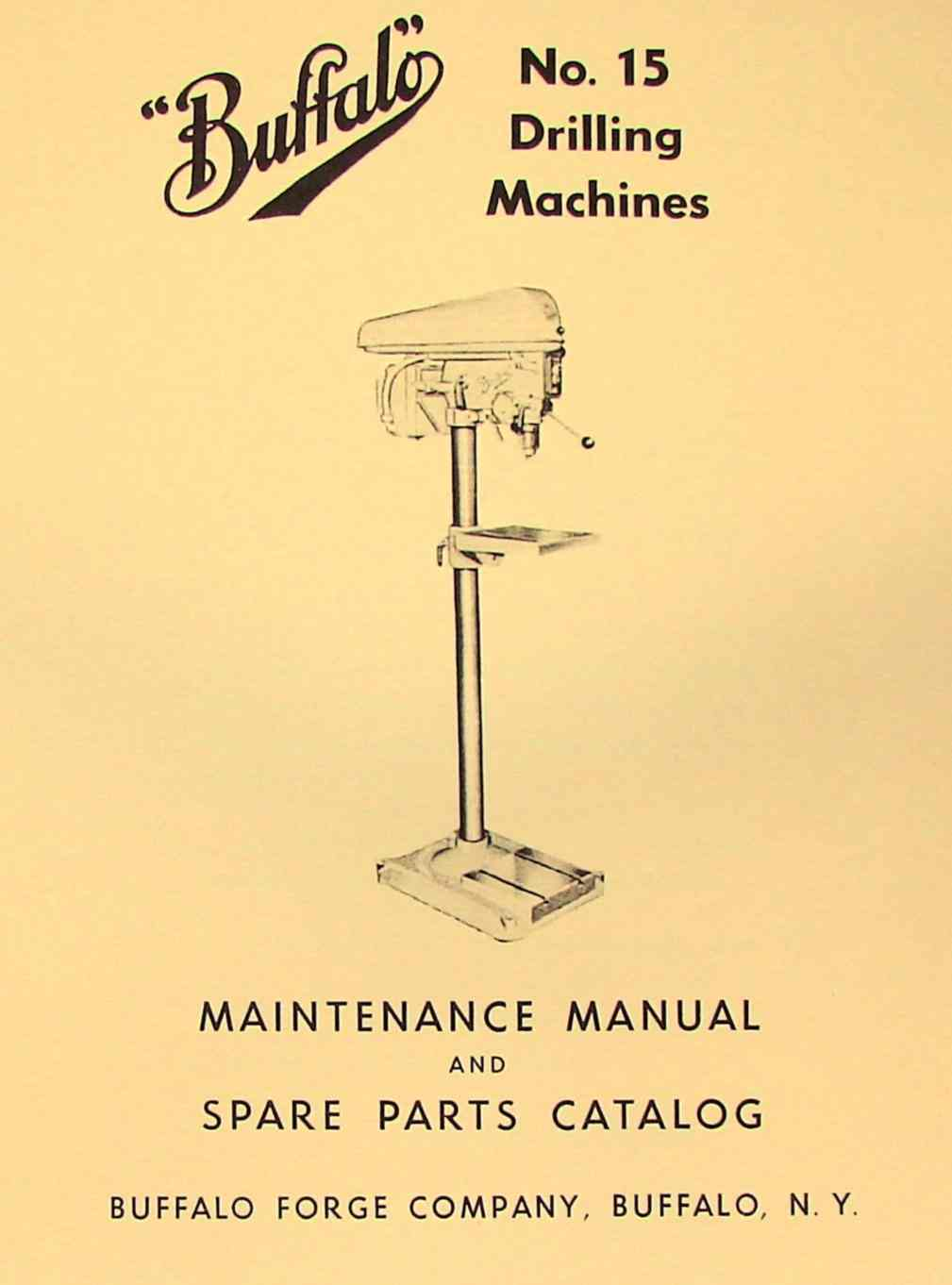 hight resolution of buffalo no 15 drilling machine drill press instructions parts manual