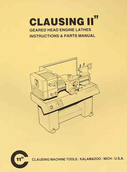 small resolution of clausing 11 inch metal lathe instructions parts manual ozark tool manuals books