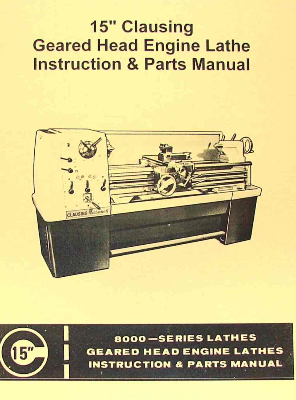 medium resolution of clausing colchester 15 8000 series metal lathe operating parts manual ozark tool manuals books