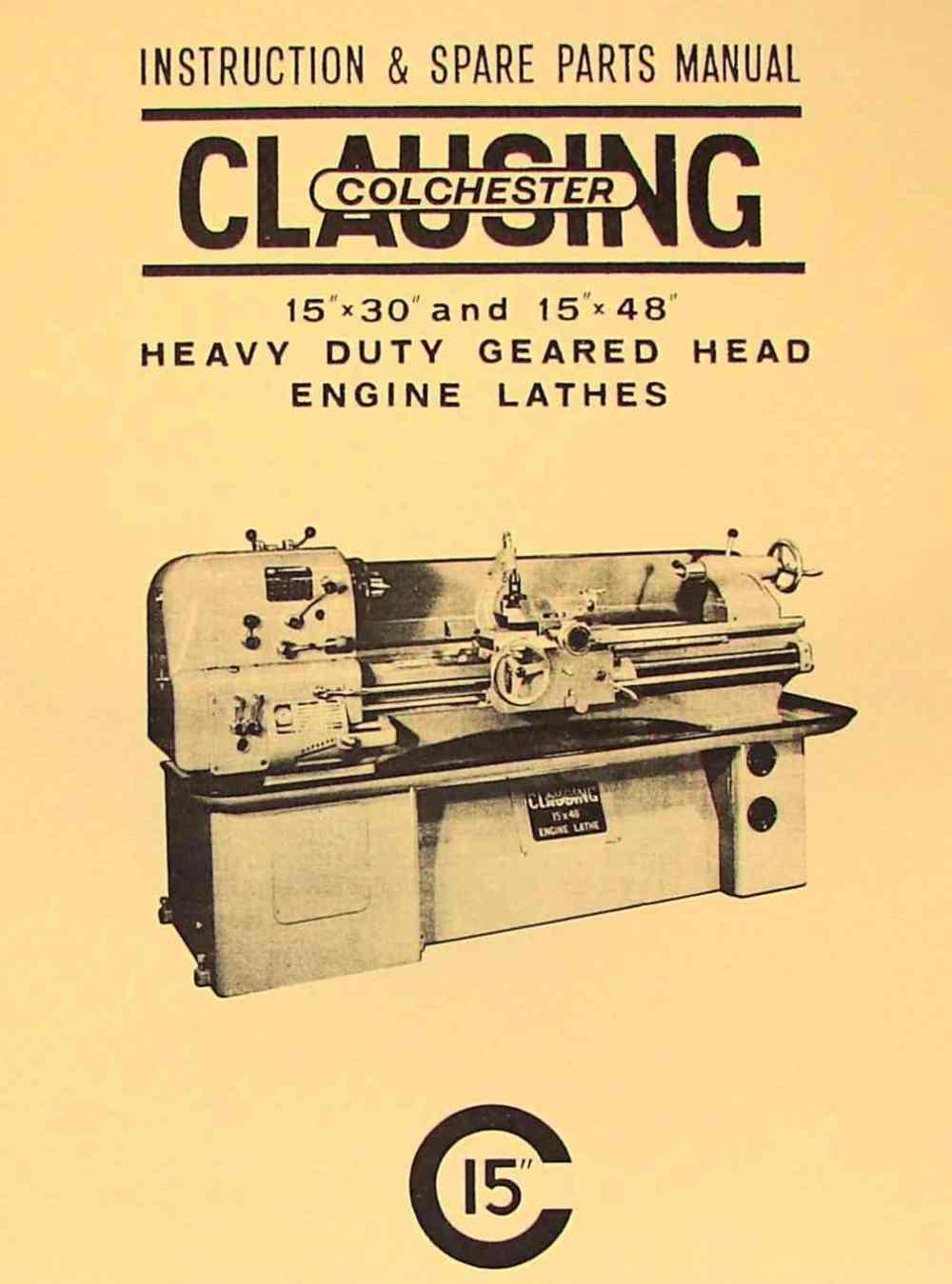 medium resolution of clausing colchester 15 x30 15 x48 metal lathe instruction part manual ozark tool manuals books