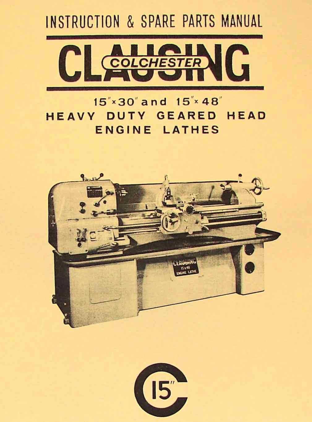 hight resolution of clausing colchester 15 x30 15 x48 metal lathe instruction part manual ozark tool manuals books