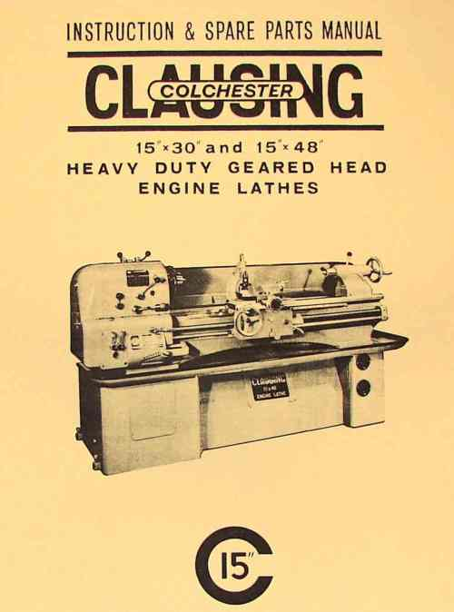 small resolution of clausing colchester 15 x30 15 x48 metal lathe instruction part manual ozark tool manuals books