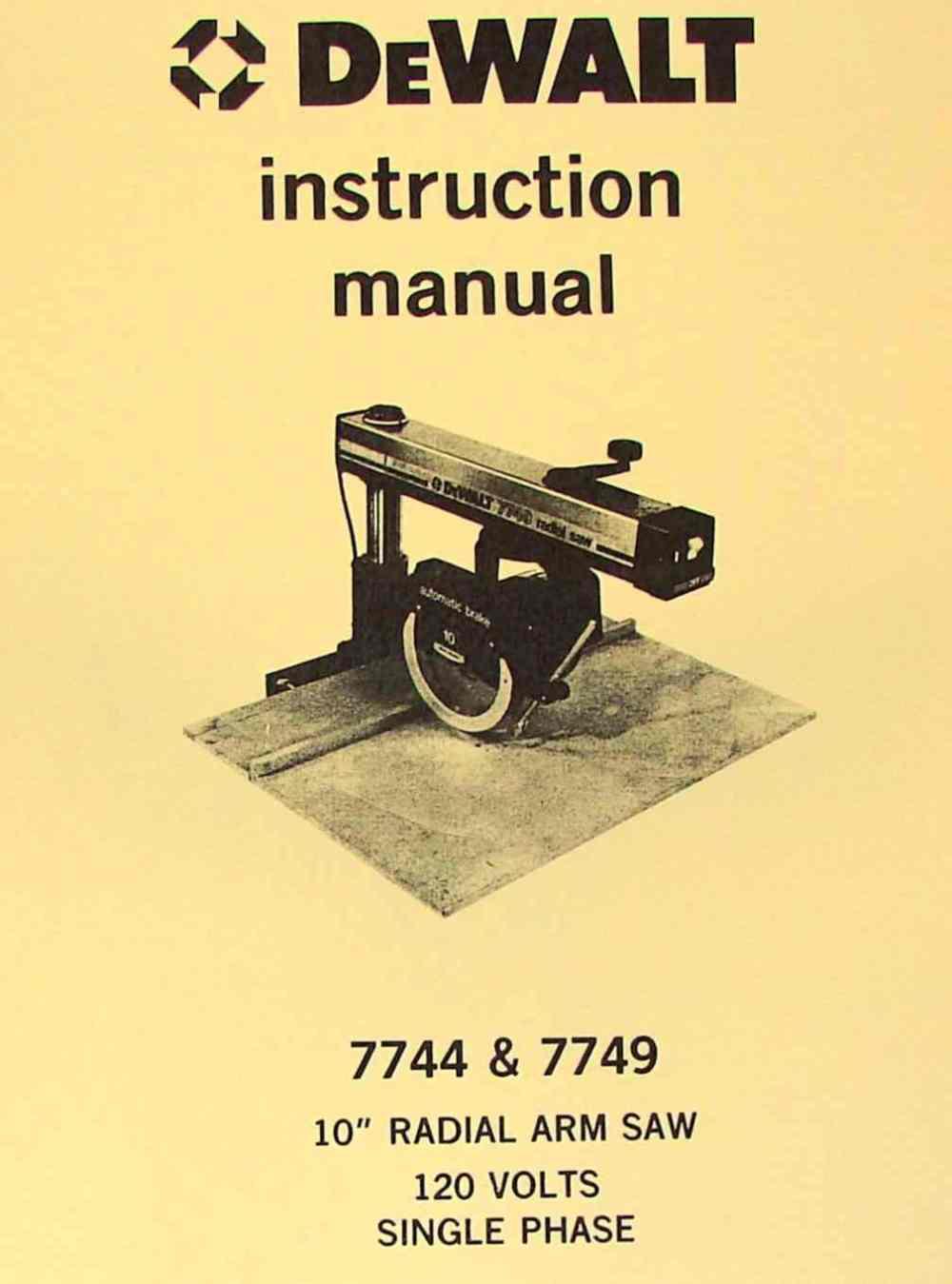 medium resolution of dewalt 7744 7749 10 radial arm saw operator parts manual ozark tool manuals books
