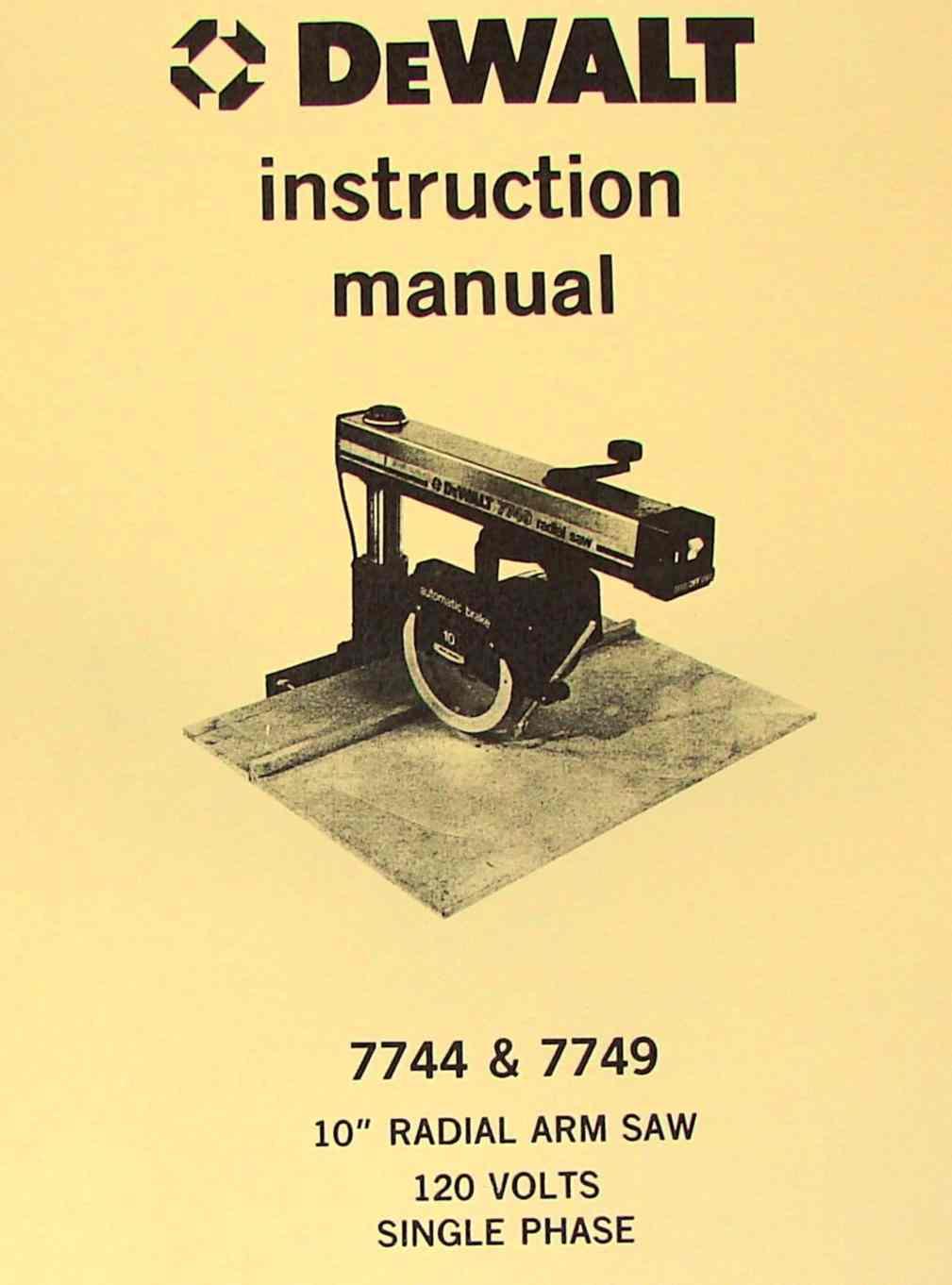 hight resolution of dewalt 7744 7749 10 radial arm saw operator parts manual ozark tool manuals books