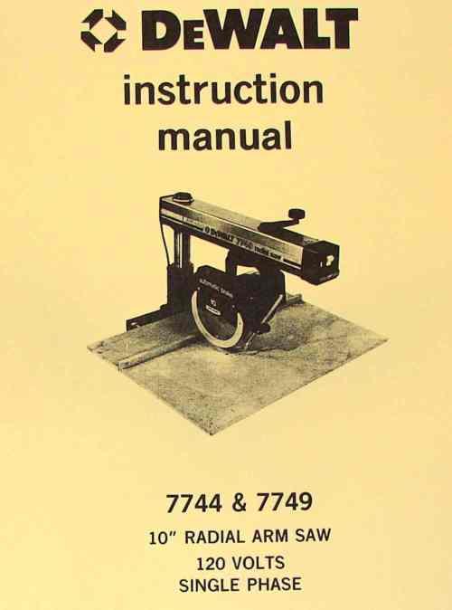 small resolution of dewalt 7744 7749 10 radial arm saw operator parts manual ozark tool manuals books
