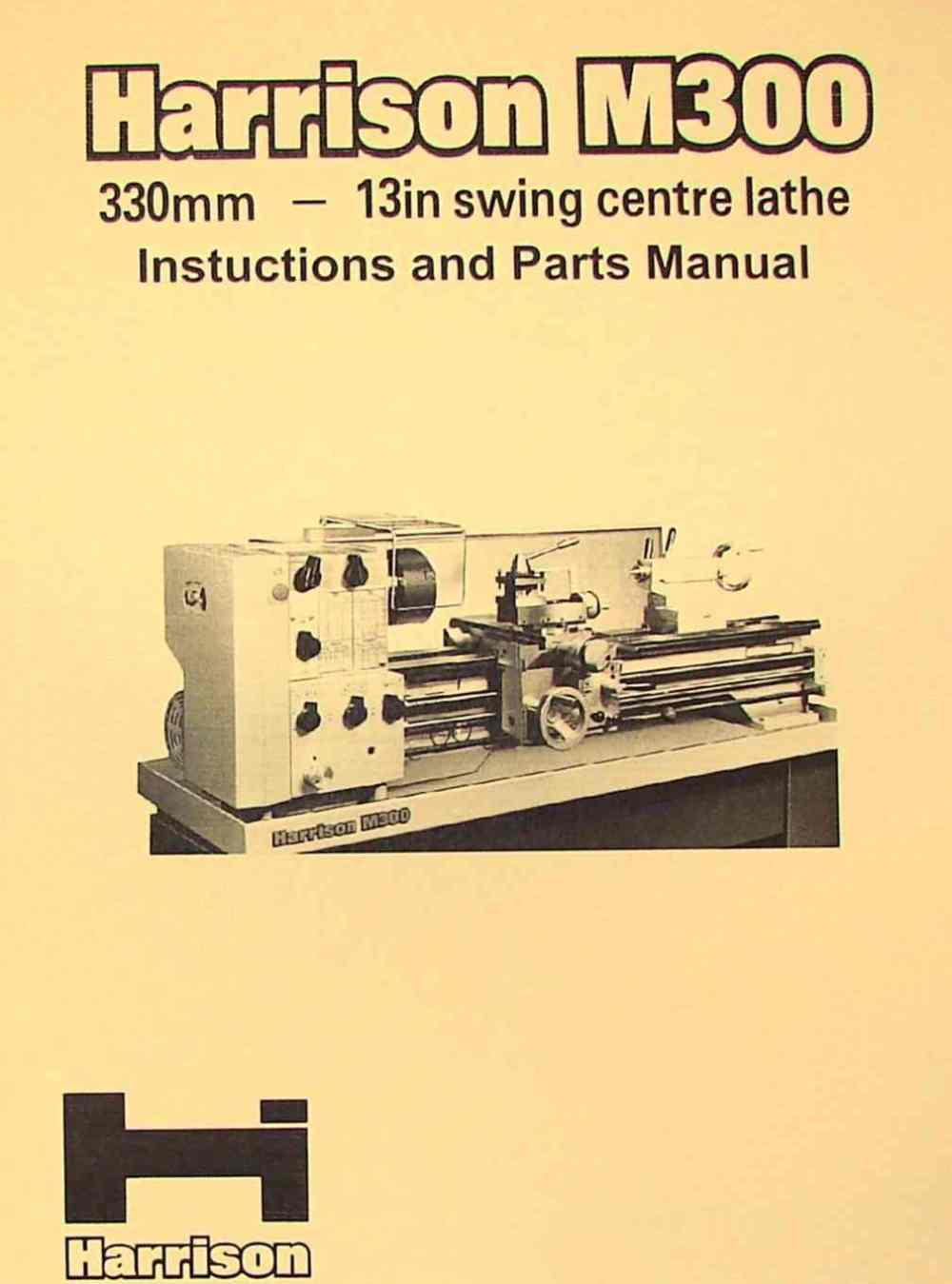 medium resolution of harrison m300 metal lathe operator and parts manual