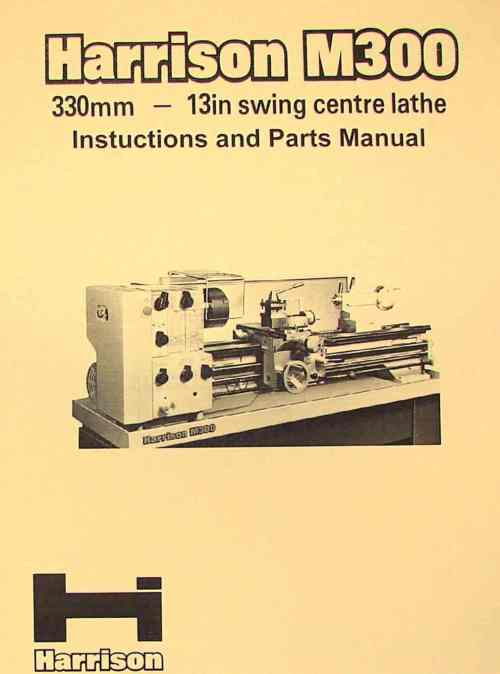 small resolution of harrison m300 metal lathe operator and parts manual