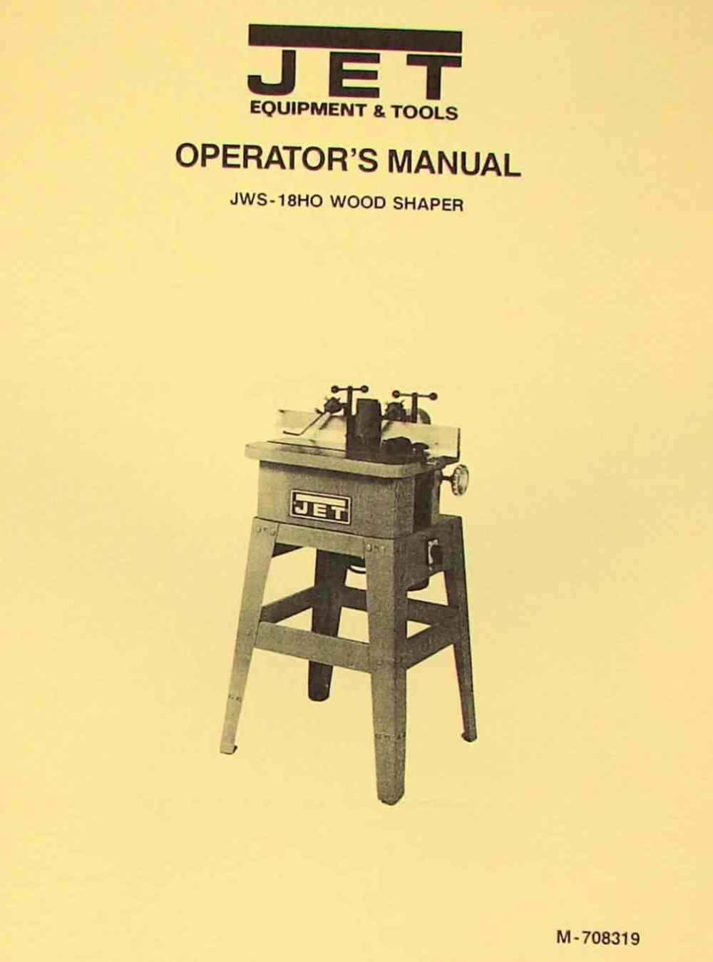 medium resolution of jet asian jws 18ho wood shaper operator s parts manual ozark tool manuals books