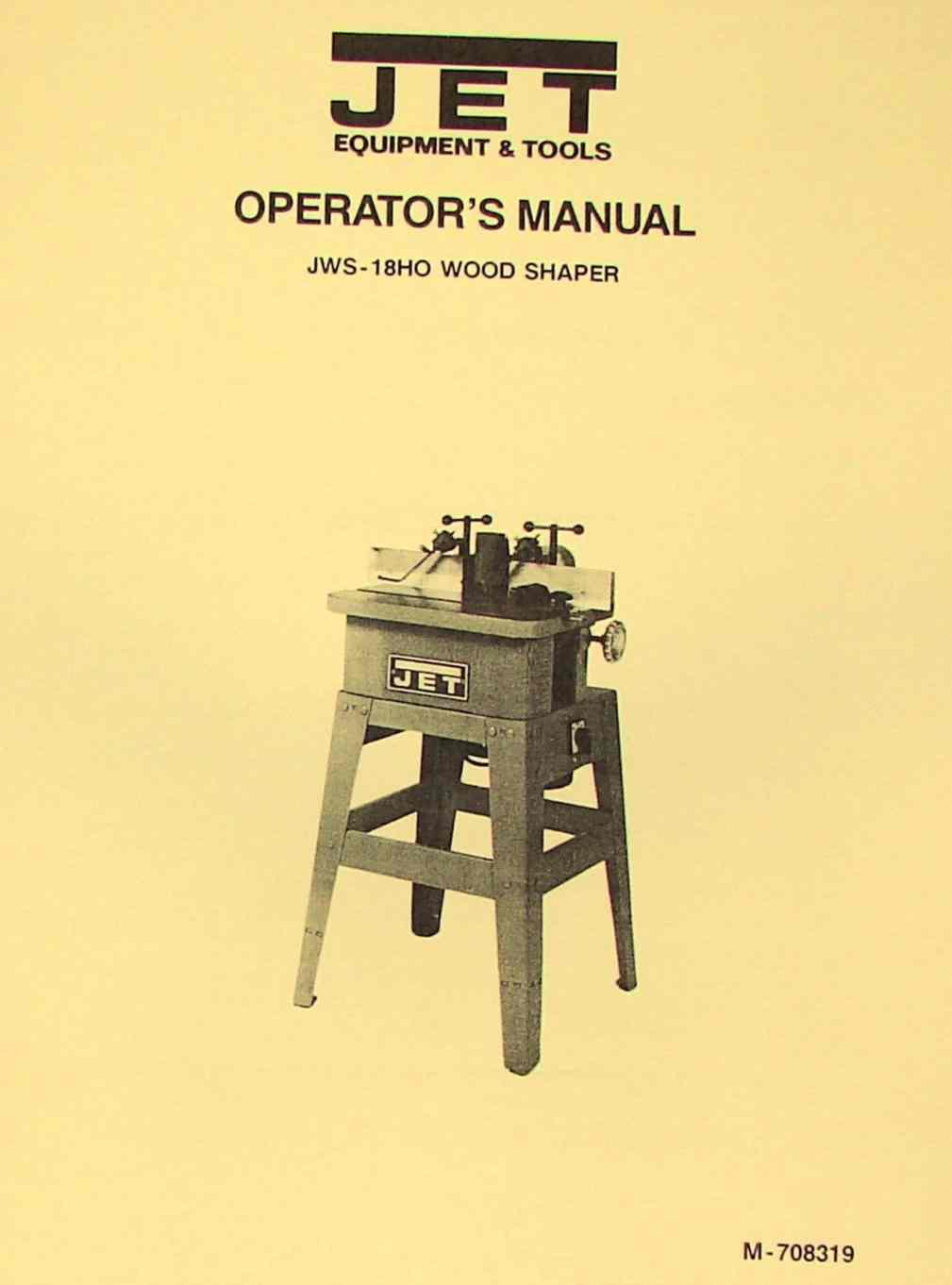 hight resolution of jet asian jws 18ho wood shaper operator s parts manual ozark tool manuals books