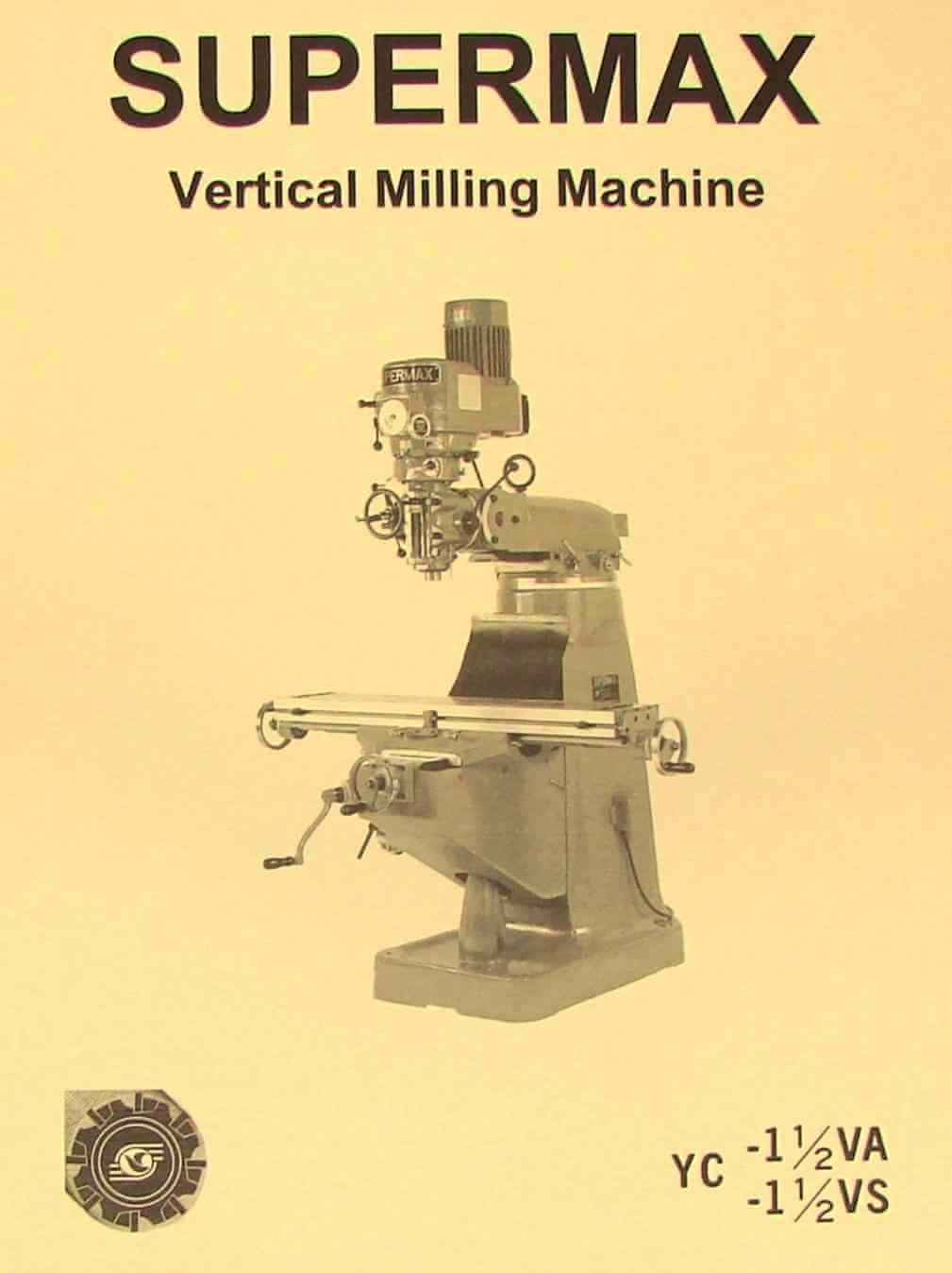 hight resolution of supermax yc 1 1 2 va vs vertical milling machine operating parts manual yc 1 1 2 va vs ozark tool manuals books