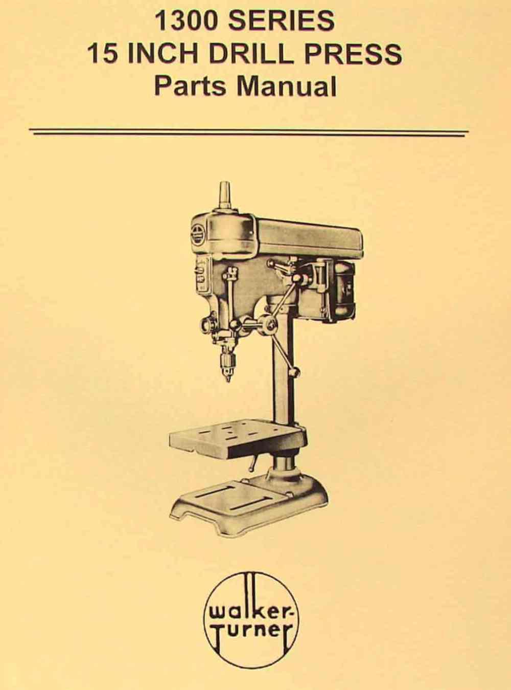 medium resolution of walker turner 1300 series 15 drill press parts manual