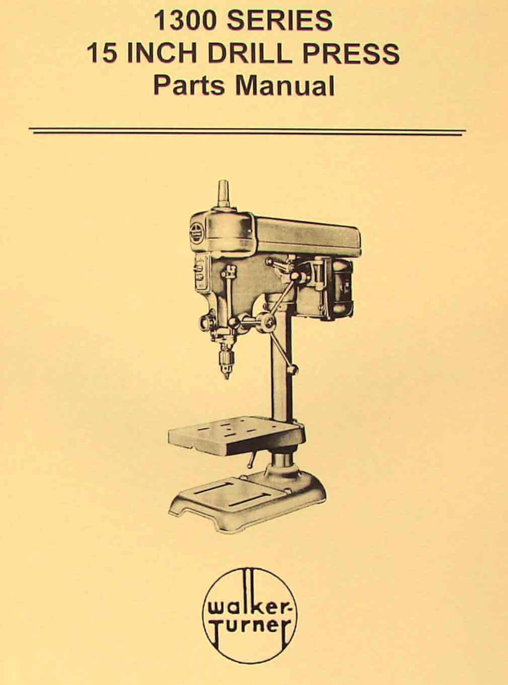 hight resolution of walker turner 1300 series 15 drill press parts manual