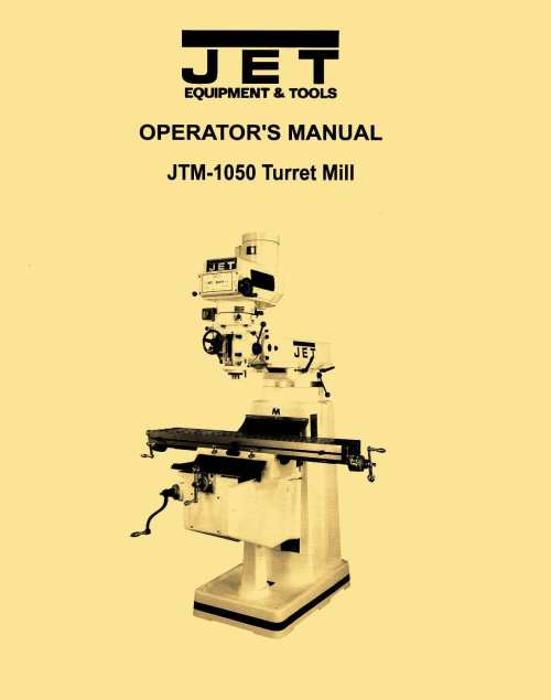 small resolution of jet jtm 1050 turret milling machine instructions u0026 parts manual