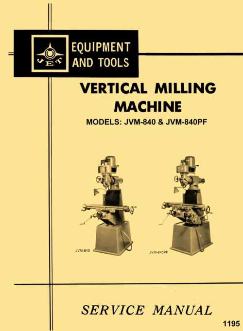 small resolution of jet jvm 840 jvm 840pf select 1 2vb vertical milling machine instructions parts manual ozark tool manuals books