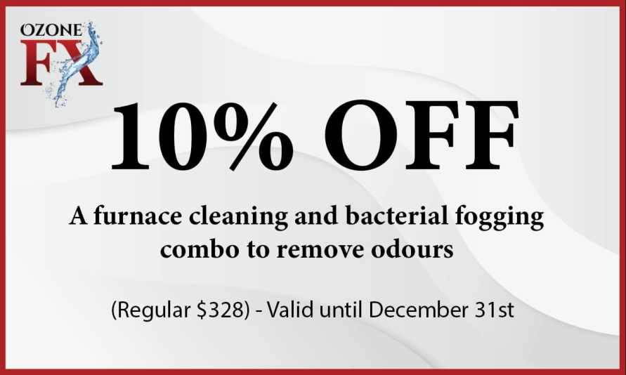 25% off a furnace cleaning in Red Deer and bacteria fogging