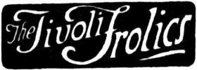 Tivoli Frolics [BC 10 Nov. 1922, 2]