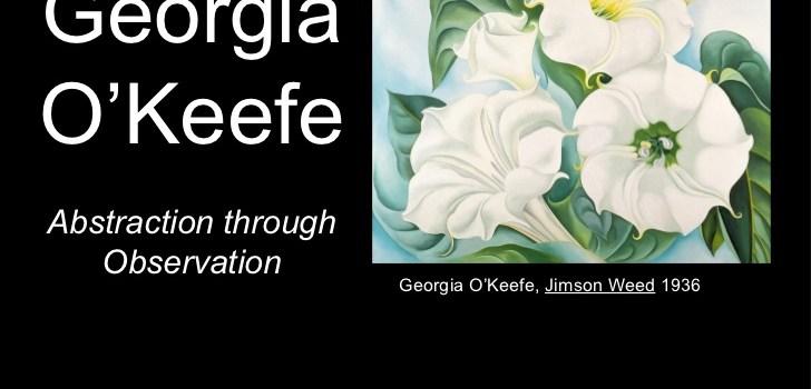 Georgia O'Keeffe, American Artist Extraordinaire