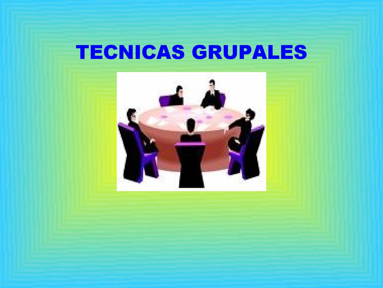 Calamo  TCNICAS GRUPALES
