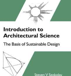calam o introduction to architectural science the basis of sustainable design [ 1110 x 1524 Pixel ]