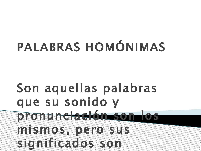 Ejemplo De Palabras Homfonas Calam 233 O Palabras Homonimas