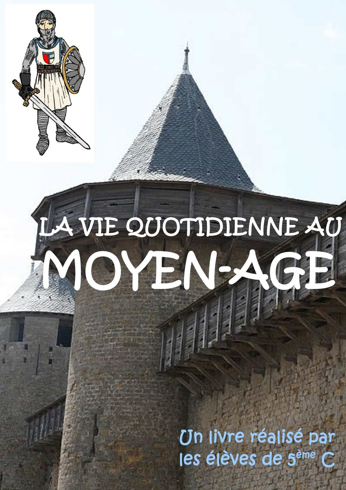La Vie Quotidienne Au Moyen Age : quotidienne, moyen, Calaméo, Quotidienne, Moyen-Age
