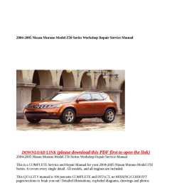 2004 2005 nissan murano model z50 series workshop repair service [ 1190 x 1684 Pixel ]