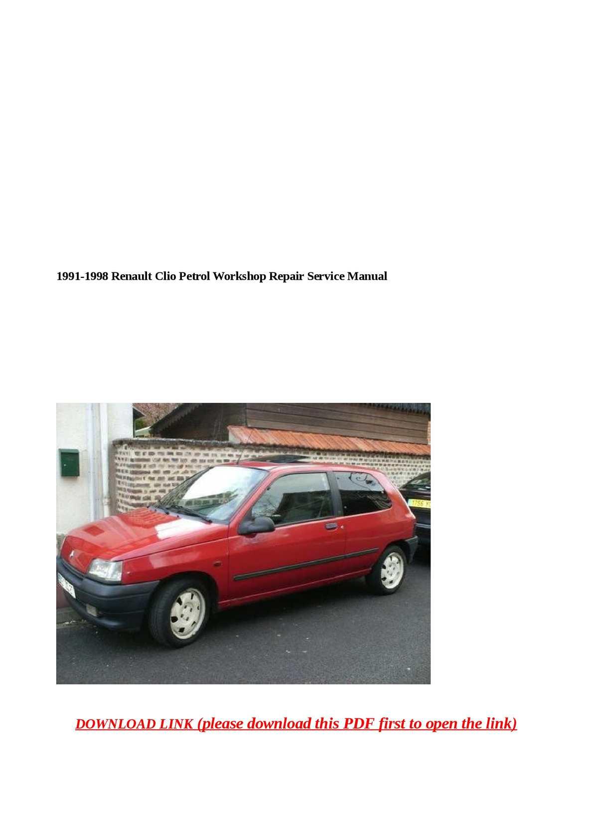 hight resolution of 1991 1998 renault clio petrol workshop repair service manual