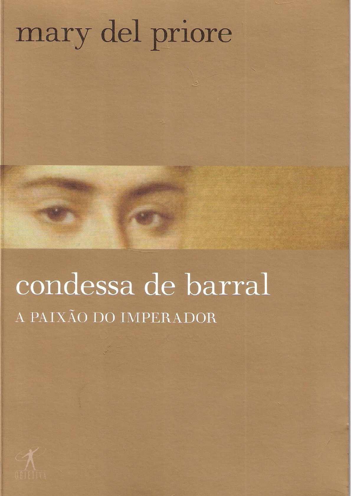 Calamo  Condessa de Barral  Mary Del Priore