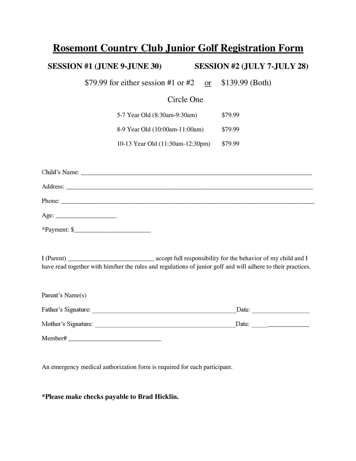 (please provide the name & phone number of the responsible person available during class time). Calameo Rcc Junior Golf Registration Form