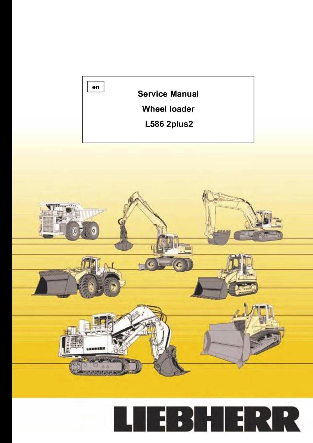 medium resolution of liebherr l586 2plus2 wheel loader service repair manual