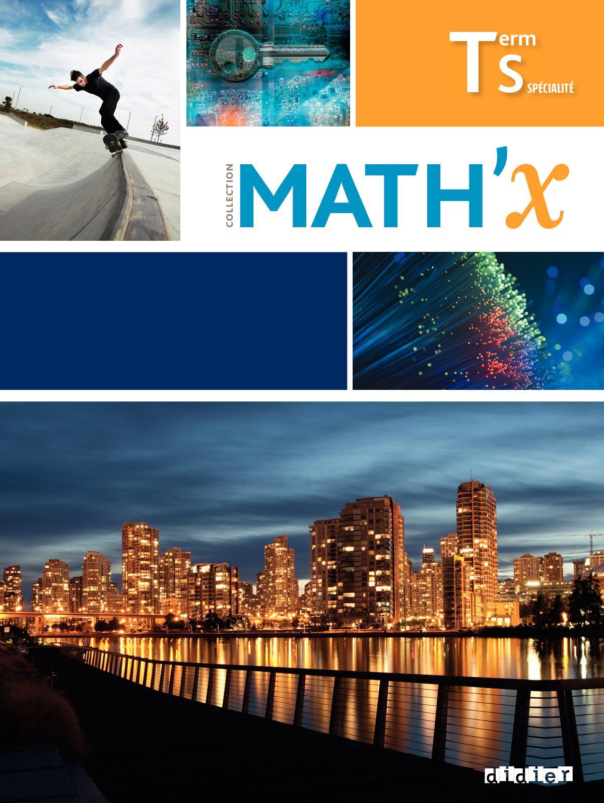 Math'x Terminale S Spécialité Corrigé : math'x, terminale, spécialité, corrigé, Calaméo, Math'x, Spécialité_complet