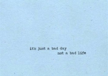 blue aesthetic quotes bad life bad day and blue image #6384017 on Favim com
