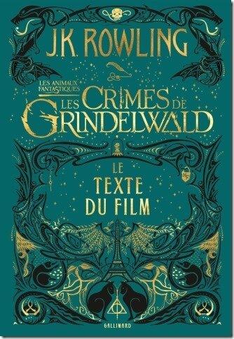 Les Crimes De Grindelwald Livre : crimes, grindelwald, livre, Animaux, Fantastiques, Crimes, Grindelwald, Livre, Galipettes, Entre, Lignes