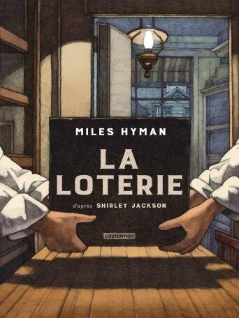 La Loterie Miles Hyman